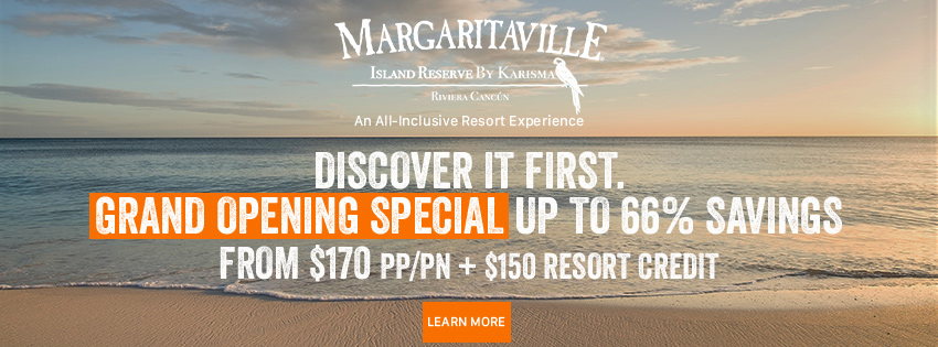 Margaritaville Island Reserve By Karisma An All-Inclusive Resort Experience. Discover It First. Grand Opening Special up to 66% Savings. From $170 pp/pn + $150 Resort Credit. Click to learn more.